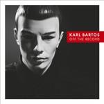 Karl Bartos, Off the Record