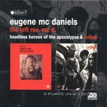 Eugene McDaniels, Headless Heroes of the Apocalypse & Outlaw