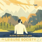 The Leisure Society, Alone Aboard The Ark