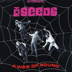 The Seeds, A Web Of Sound