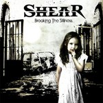 Shear, Breaking The Stillness