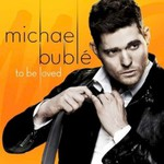 Michael Buble, To Be Loved mp3
