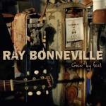 Ray Bonneville, Goin' by Feel