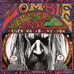 Rob Zombie, Venomous Rat Regeneration Vendor
