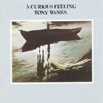 Tony Banks, A Curious Feeling mp3