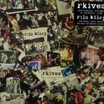 Rilo Kiley, RKives mp3