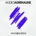 Audio Adrenaline, Kings & Queens