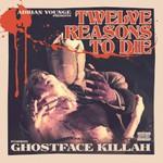 Ghostface Killah & Adrian Younge, Twelve Reasons To Die