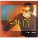Fancy, Strip Down