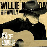 Willie Nelson and Family, Let's Face The Music And Dance