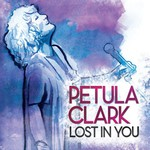 Petula Clark, Lost In You