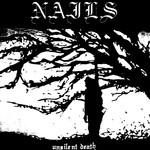 Nails, Unsilent Death