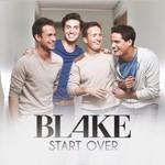 Blake, Start Over