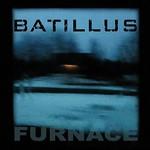 Batillus, Furnace