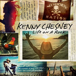 Kenny Chesney, Life On A Rock