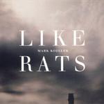 Mark Kozelek, Like Rats