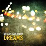 Brian Culbertson, Dreams