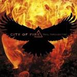 City of Fire, Trial Through Fire
