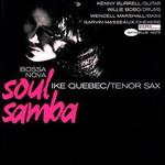 Ike Quebec, Bossa Nova Soul Samba