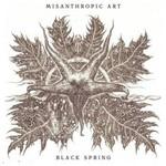 Misanthropic Art, Black Spring