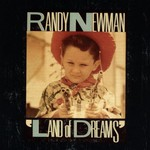 Randy Newman, Land Of Dreams