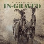 In-Graved, Victor Griffin's In-Graved