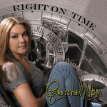 Gretchen Wilson, Right On Time
