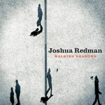 Joshua Redman, Walking Shadows