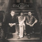 The Lone Bellow, The Lone Bellow