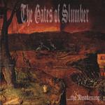 The Gates of Slumber, The Awakening