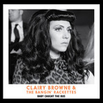 Clairy Browne & the Bangin' Rackettes, Bably Caught the Bus
