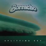 Borracho, Splitting Sky