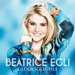 Beatrice Egli, Glucksgefuhle