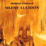 Mathias Grassow, Silent Lucidity