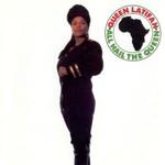 Queen Latifah, All Hail the Queen