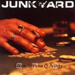 Junkyard, Sixes, Sevens & Nines mp3