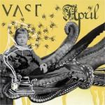 VAST, April