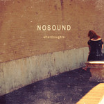 Nosound, Afterthoughts