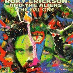 Roky Erickson and The Aliens, The Evil One