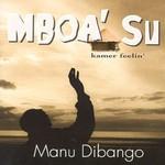 Manu Dibango, Mboa' Su