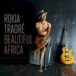 Rokia Traore, Beautiful Africa