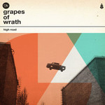 The Grapes Of Wrath, High Road