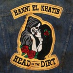 Hanni El Khatib, Head In The Dirt