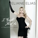 Eliane Elias, I Thought About You: A Tribute To Chet Baker