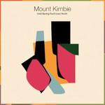 Mount Kimbie, Cold Spring Fault Less Youth