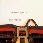 Joshua Radin, Wax Wings