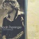 Noah Preminger, Haymaker