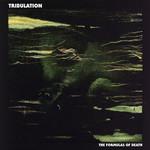 Tribulation, The Formulas Of Death mp3