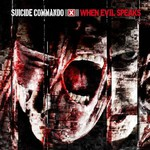 Suicide Commando, When Evil Speaks