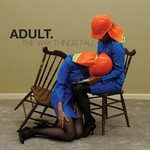 ADULT., The Way Things Fall